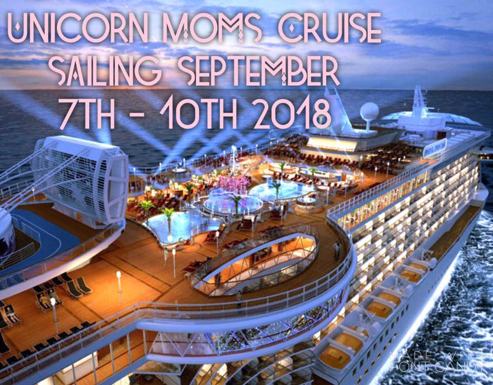 Unicorn Moms Cruise